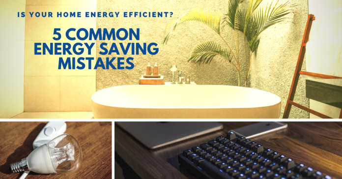 Five Energy Saving Mistakes