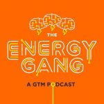 energy gang podcast